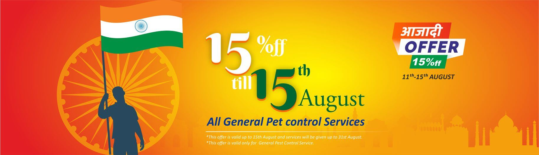 Pest control- Independence Day Offer for ALL
